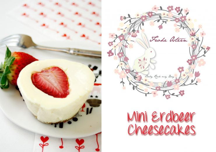 Mini Erdbeer Cheesecakes // Mini Strawberry Cheesecakes