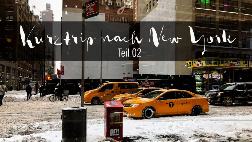 Kurztrip nach New York im Winter - Teil 02 // Traveling to New York in Winter Part 1 by http://babyrockmyday.com/kurztrip-new-york-teil-02/