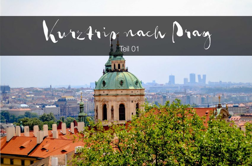 Kurztrip nach Prag mit Kids - Teil 01 // Travel to Prague Part 01 by http://babyrockmyday.com/kurztrip-nach-prag-teil-01/