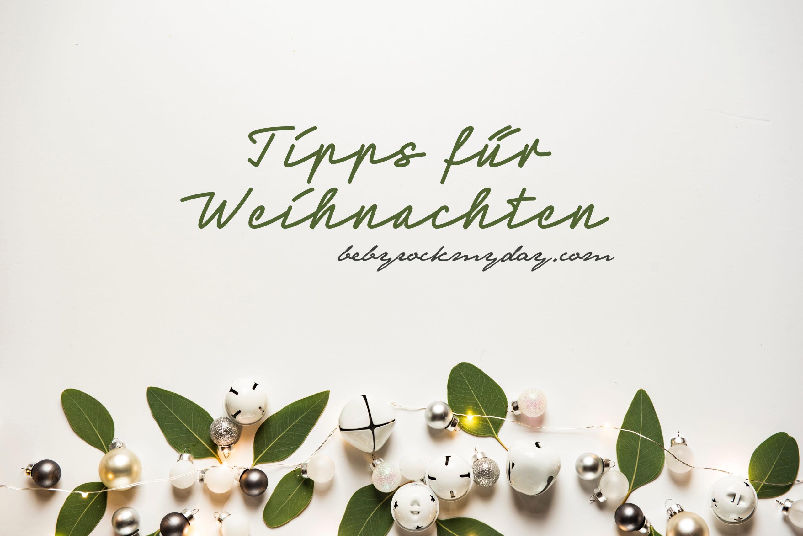Tipps für Weihnachten // Christmas Recipes by www.babyrockmyday.com
